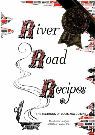 River Road Recipes Creole Cuisine Perfected